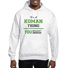 Unique Koman Hoodie