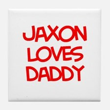 Jaxon Loves Daddy Tile Coaster