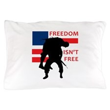 FREEDOM ISNT FREE Pillow Case