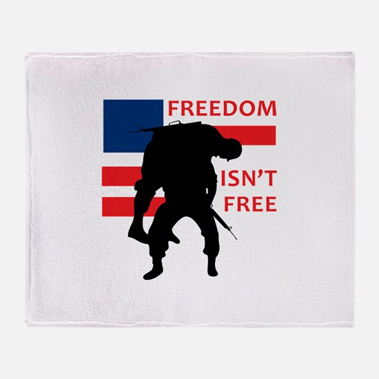 FREEDOM ISNT FREE Throw Blanket