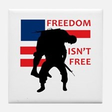 FREEDOM ISNT FREE Tile Coaster