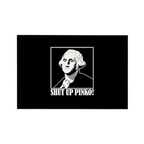 George Washington says, SHUT UP PINKO! Rectangle M