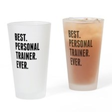 Best Personal Trainer Ever Drinking Glass
