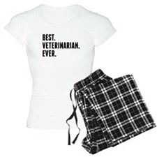 Best Veterinarian Ever Pajamas