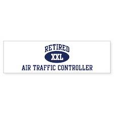 Retired Air Traffic Controlle Bumper Bumper Sticker