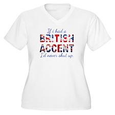 If i had a british accent i'd never shut up Plus S