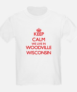 Keep calm we live in Woodville Wisconsin T-Shirt