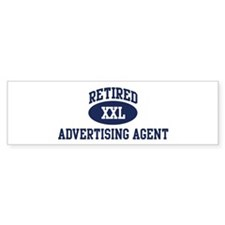 Retired Advertising Agent Bumper Bumper Sticker