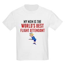 My Mom Is The Worlds Best Flight Attendant T-Shirt