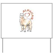 LOVE ALPACAS Yard Sign