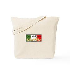 FEED ME PASTA Tote Bag