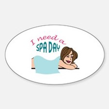 I NEED A SPA DAY Decal