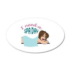 I NEED A SPA DAY Wall Decal