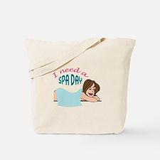 I NEED A SPA DAY Tote Bag