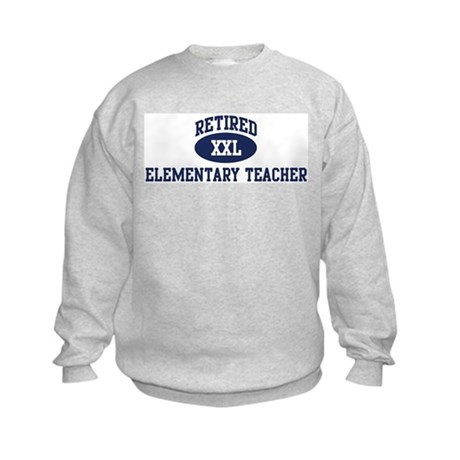 Retired Elementary Teacher Kids Sweatshirt