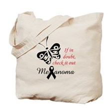 MELANOMA CHECK IT OUT Tote Bag