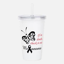 MELANOMA CHECK IT OUT Acrylic Double-wall Tumbler