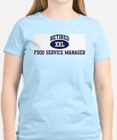 Retired Food Service Manager T-Shirt