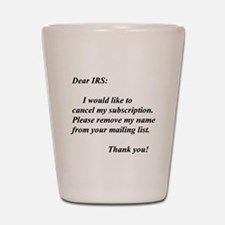 Funny Taxes Shot Glass