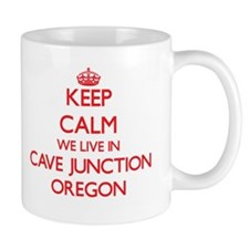 Keep calm we live in Cave Junction Oregon Mugs