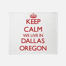 Keep calm we live in Dallas Oregon Throw Blanket