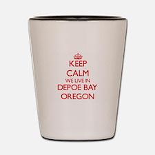 Keep calm we live in Depoe Bay Oregon Shot Glass