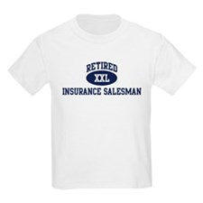 Retired Insurance Salesman T-Shirt