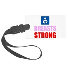 Breasts Strong Luggage Tag