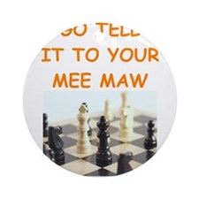 chess joke Ornament (Round)