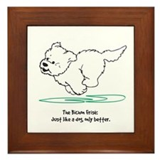 Just Like A Dog - Bichon Framed Tile