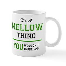Funny Mellow Mug