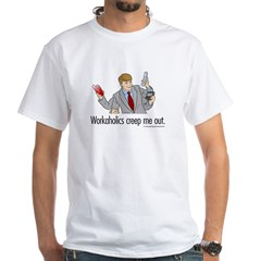 Workaholics Creep Me Out White T-Shirt