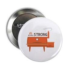 """16 Hours Strong 2.25"""" Button (100 pack)"""