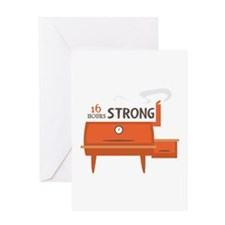 16 Hours Strong Greeting Cards