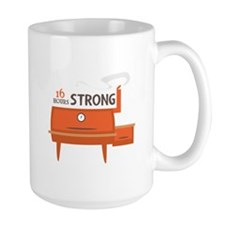 16 Hours Strong Mugs