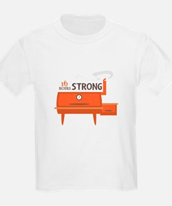 16 Hours Strong T-Shirt