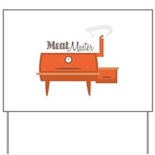 Meat Master Yard Sign