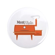"Meat Master 3.5"" Button"