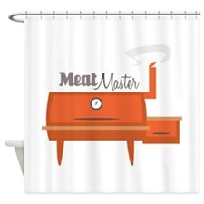 Meat Master Shower Curtain