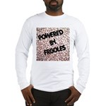 Powered by Frijoles Long Sleeve T-Shirt