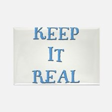Keep It Real 2 Rectangle Magnet