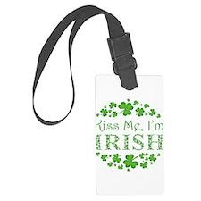 KISS ME, I'M IRISH Luggage Tag