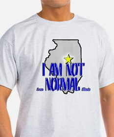 I am not (from) Normal (Illin T-Shirt
