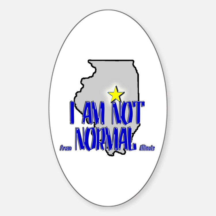 I am not (from) Normal (Illin Oval Decal