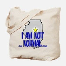 I am not (from) Normal (Illin Tote Bag
