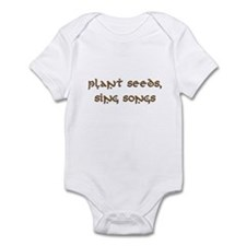 Plant Seeds, Sing Songs 9 Infant Bodysuit