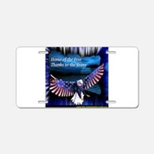 home of the free.jpg Aluminum License Plate