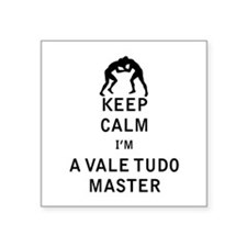Keep Calm I'm a Vale Tudo Master Sticker