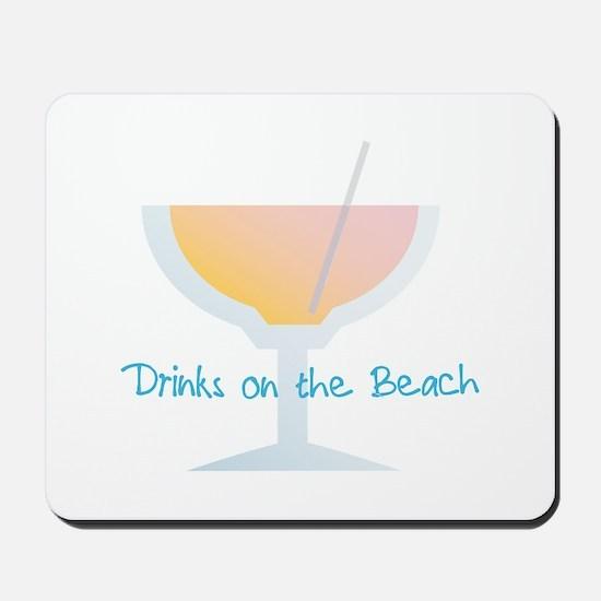 Drinks On The Beach Mousepad