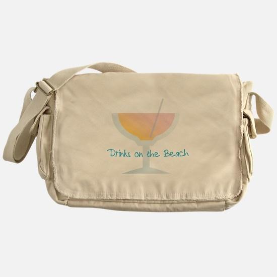 Drinks On The Beach Messenger Bag
